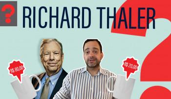 Richard Thaler e a Economia Comportamental   Fala, Dudu! #18