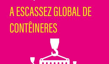 A escassez global de contêineres | Infográfico