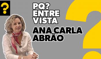 Ana Carla Abrão | PQ? Entrevista