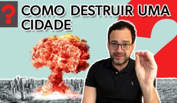 Como destruir uma cidade? | Fala, Dudu! # 48