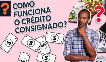 Como funciona o crédito consignado? | Guetonomia # 51