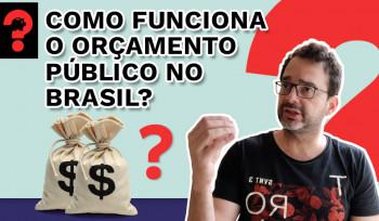 Como funciona o orçamento público no Brasil? | Fala, Dudu! # 83