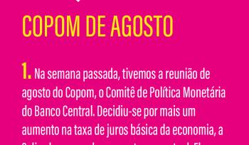 COPOM de agosto | Infográfico