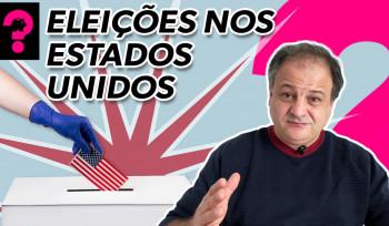 Eleições nos Estados Unidos! | Economia está em tudo # 117