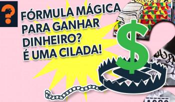 Fórmula mágica para ganhar dinheiro? É uma cilada! | Guetonomia # 57