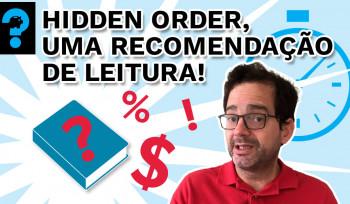 Hidden Order, uma recomendação de leitura! | PQ? em 99 segundos # 19