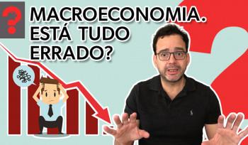 Macroeconomia. Está tudo errado? | Fala, Dudu! # 56