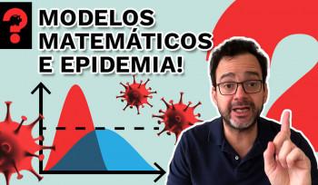 Modelos matemáticos e epidemia! | Fala, Dudu! # 70