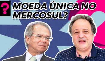 Moeda única no Mercosul? | Economia está em tudo! # 156