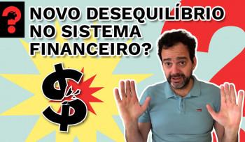 Novo desequilíbrio no sistema financeiro? | Fala, Dudu! # 71
