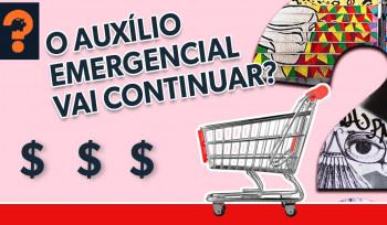 O auxílio emergencial vai continuar? | Guetonomia # 59