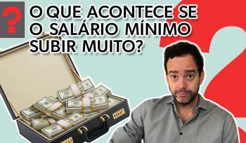 O que acontece se o salário mínimo subir muito? | Fala, Dudu! # 50