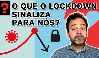 O que o lockdown sinaliza para nós? | Fala, Dudu! # 105