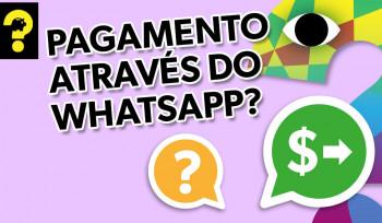 Pagamento através do whatsapp? |Guetonomia #89