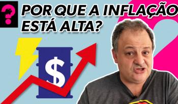 Por que a inflação está alta? | Economia está em tudo! # 146