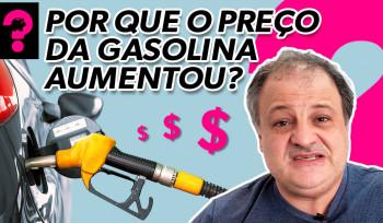 Por que o preço da gasolina aumentou? | Economia está em tudo! # 132