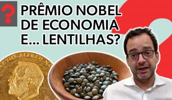 Prêmio Nobel de Economia e... lentilha? | Fala, Dudu! # 43