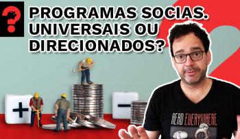Programas sociais. Universais ou direcionados? | Fala, Dudu! # 76