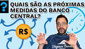 Quais são as próximas medidas do Banco Central? | PQ? em 99 segundos # 15