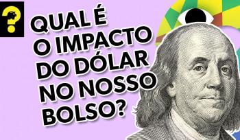 Qual o impacto do dólar no nosso bolso? | Guetonomia # 95
