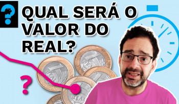Qual será o valor do real? | PQ? em 99 segundos# 30