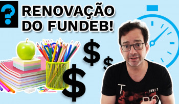 Renovação do Fundeb! | PQ? em 99 segundos # 4