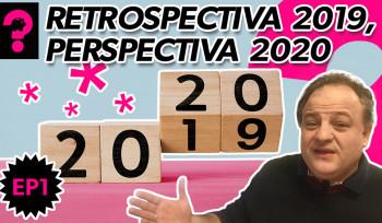 Retrospectiva 2019, Perspectiva 2020 | Economia está em tudo!  # 81