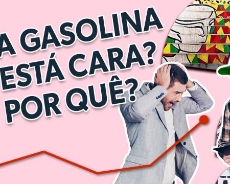 A gasolina está cara? Por quê? | Guetonomia # 79