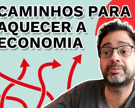 Caminhos para aquecer a economia | Fala, Dudu! # 102