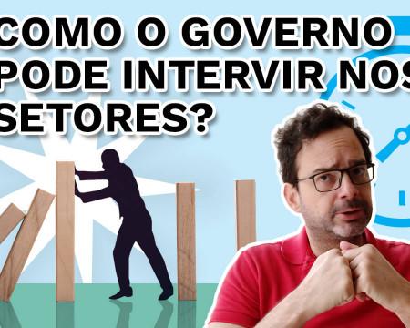 Como o governo pode intervir nos setores? | PQ? em 99 segundos # 23