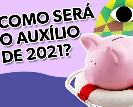Como será o auxílio de 2021? | Guetonomia # 82