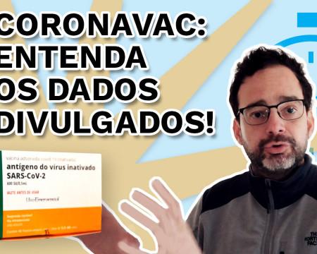 Coronavac: entenda os dados divulgados! | PQ? em 99 segundos # 24
