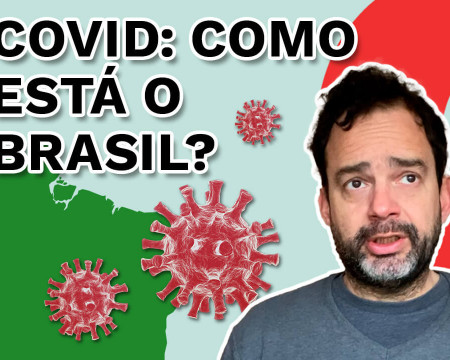 Covid: Como está o Brasil? | Fala Dudu! # 104
