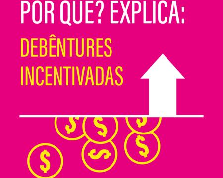 Debêntures Incentivada | Infográfico