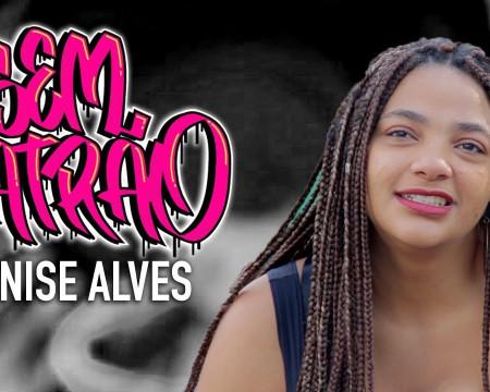 Denise Alves | Sem Patrão #01