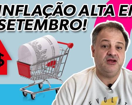 Inflação alta em setembro! | Economia está em tudo! # 114