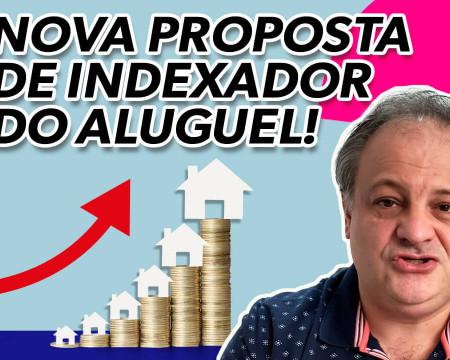 Nova proposta de indexador de aluguel! | Economia está em tudo! # 139
