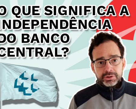 O que significa a independência do Banco Central? | Fala, Dudu! # 100