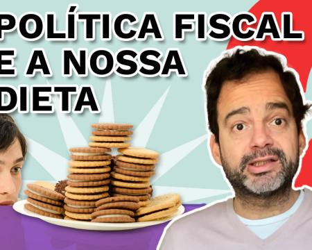 Política fiscal e a nossa dieta | Fala, Dudu! # 108
