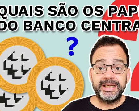 Quais são os papéis do Banco Central? | Fala, Dudu! # 119
