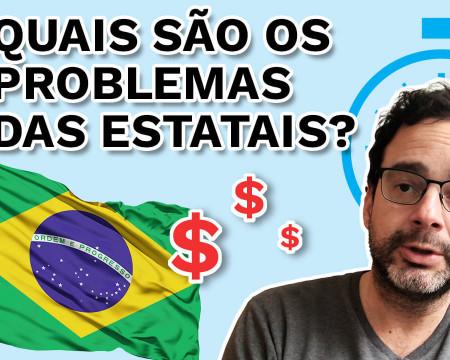 Quais são os problemas das estatais? | PQ? em 99 segundos # 29