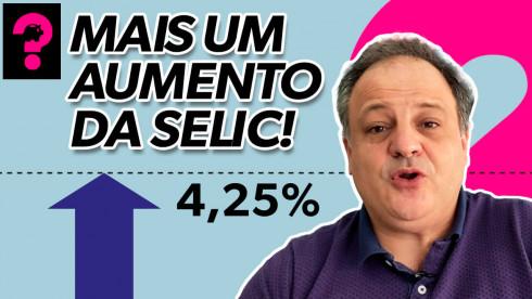 Mais um aumento da Selic! |Economia está em tudo! # 147
