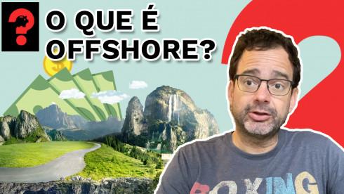 O que é offshore? | Fala, Dudu! # 122