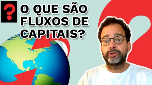 O que são fluxos de capitais? | Fala, Dudu! # 121