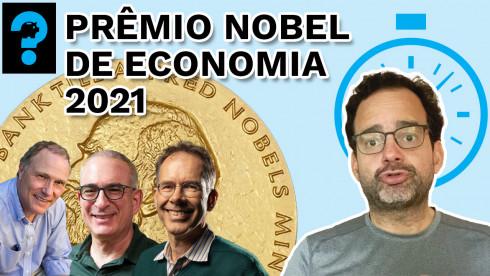 Prêmio Nobel de Economia 2021 | PQ? em 99 segundos # 44