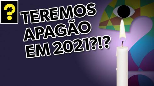Teremos apagão em 2021? | Guetonomia # 93